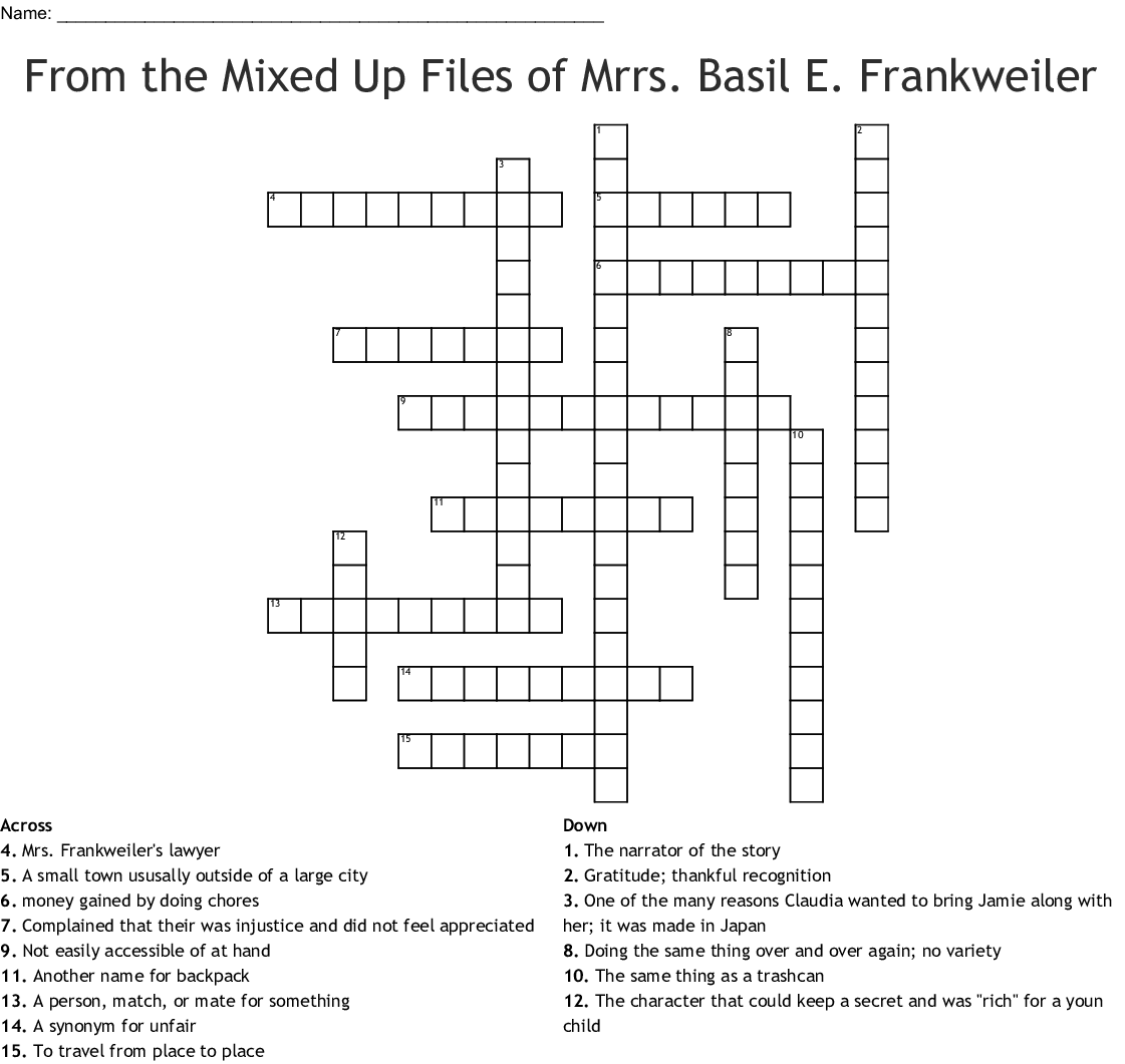 From the Mixed Up Files of Mrrs  Basil E  Frankweiler Crossword
